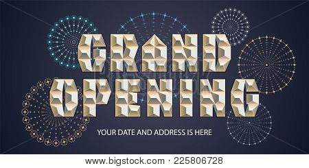 Grand Opening Vector Illustration, Background With Bold Font And Fireworks. Template Banner, Flyer F