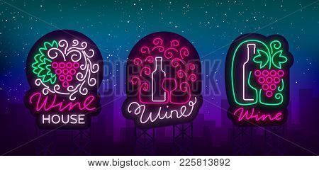 Wine Logos Set In Trendy Neon Style. Logo, Neon Signs Glowing Banner. Bright Sign For The Menu, Bar,