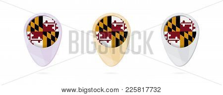 Map Markers With Flag Of Us State Maryland, 3 Color Versions.