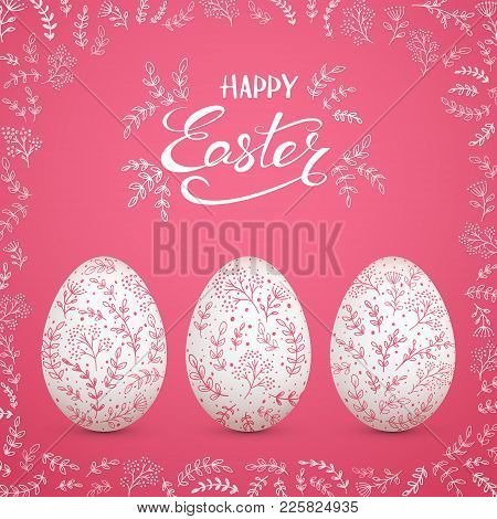 Set Of Easter Eggs With Floral Decorative Patterns, On Pink Background With Ornate Elements. Letteri