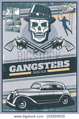 Vintage Colored Gangster Poster With Skull Wearing Hat Mafia Car Money Crossed Revolvers Hand With P