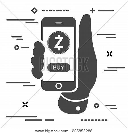 Buy Zcash Cryptocurrency Per Click. Man Hand Holding Phone With Zec Crypto Coin And Buy Button On Sc