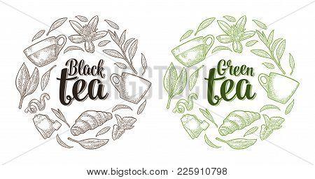 Set With Lettering Black Green Tea. Cup, Branch, Leaf, Flower, Lemon, Croissant, Bag. Vector Vintage