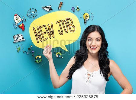 New Job With Young Woman Holding A Speech Bubble
