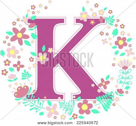 Initial Letter K With Decorative Flowers And Design Elements Isolated On White Background. Can Be Us