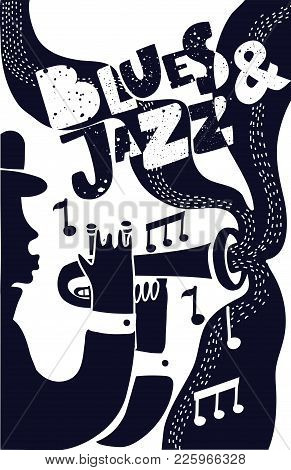 Vector Music Poster, Template. Illustration Of A Man Playing Trumpet In Blue Color With Hand Drawn L