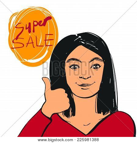 Vector Smiling Young Woman Making Thumbs Up Sign And Super Sale Text. Hand Drawn Illustration.