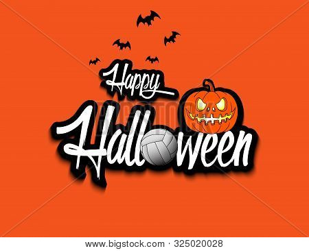 Halloween Pattern. Happy Halloween, Volleyball Ball, Pumpkin And Bats On Isolated Background. Design