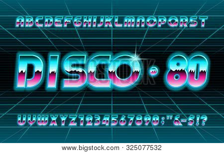 Disco 80 alphabet font. Shine letters and numbers. Stock vector typescript for your typography in retro 80s style. poster
