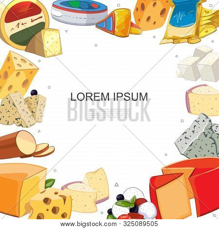 Cartoon Cheese Sorts Template With Mozzarella Gouda Feta Cheddar Maasdam Grano Padano Raclette Dorbl