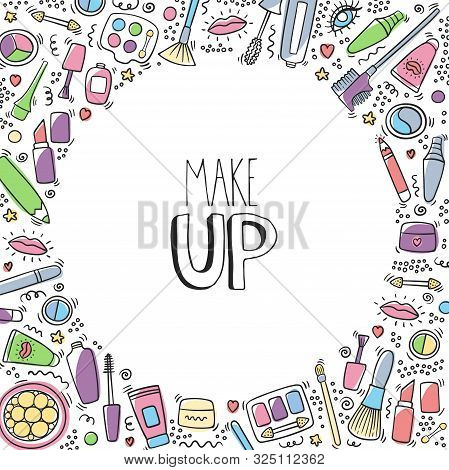 Make Up Hand Drawn Cartoon Doodle Background With Lipstick, Mascara, Powder, Shades, Brush, Handwrit