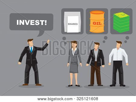 Cartoon Businessman Demand To Invest And Others Are Unsure What He Is Asking For. Vector Illustratio