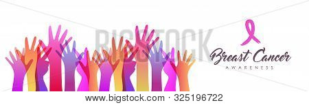 Breast Cancer Awareness Banner With Pink Ribbon And Colorful Woman Hands. Girl Hand Group Together F