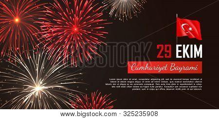 Happy Turkish National Day Web Banner. Realistic Fireworks And Fluttering Flag. 29 Ekim Cumhuriyet B