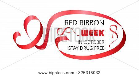 National Red Ribbon Week is organized annually in the end October. Stay drug free text. poster