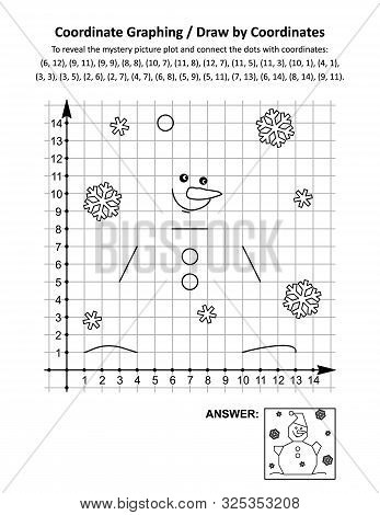 Coordinate Graphing, Or Draw By Coordinates, Math Worksheet With Snowman Wearing Santa Cap: To Revea