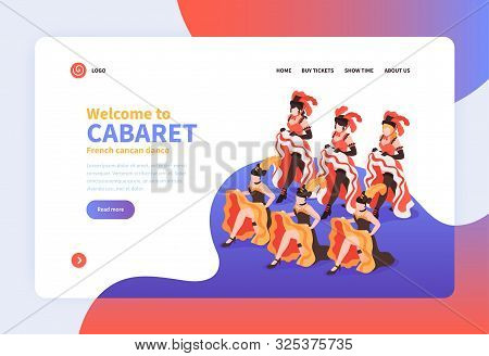 Welcome To Cabaret Isometric Landing Page With Group Of Dancing Women Wearing Festival Costumes With