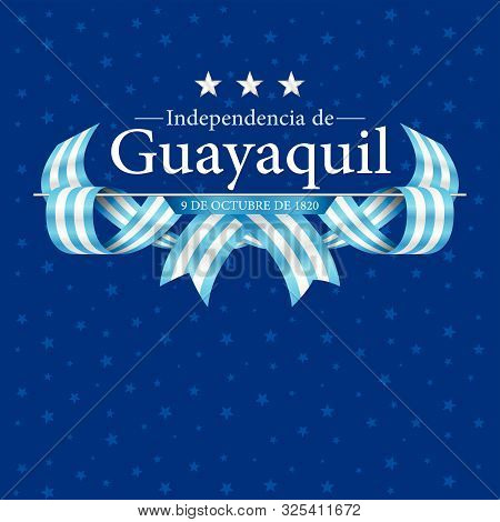 Independence De Guayaquil Greeting Card - Guayaquil's Independence In Spanish Language - Title On A
