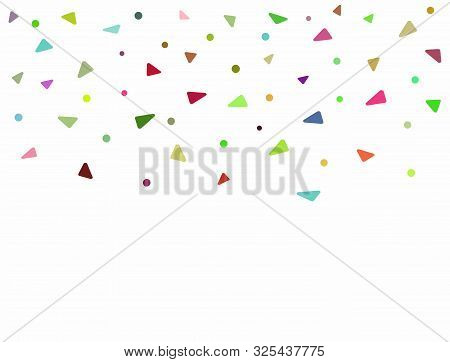 Rectangular Background With Colorful Confetti. Falling Triangular And Round Bright Flat Elements. Ve