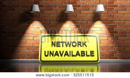 Yellow Sign Network Unavailable, Leaning At A Red Bricks Illuminated Wall - 3d Rendering Illustratio