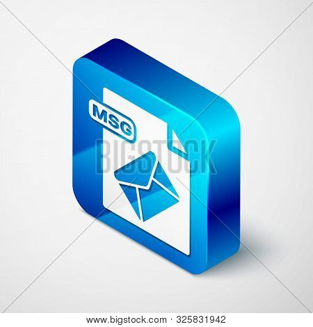 Isometric Msg File Document. Download Msg Button Icon Isolated On White Background. Msg File Symbol.