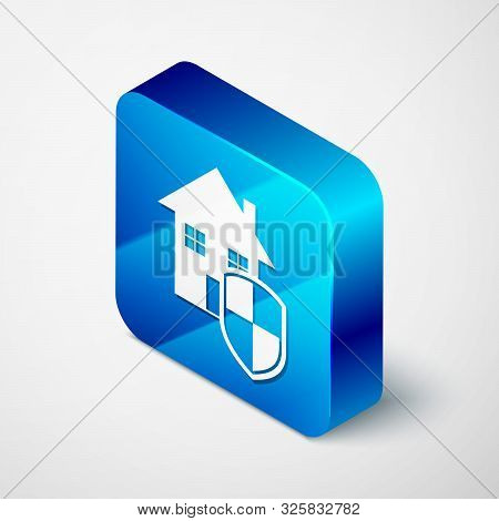 Isometric House under protection icon isolated on white background. Home and shield. Protection, safety, security, protect, defense concept. Blue square button. Vector Illustration poster