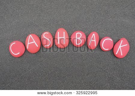 Cashback, reward program is an incentive program operated by credit card companies where a percentage of the amount spent is paid back to the card holder. Red colored stone letters poster