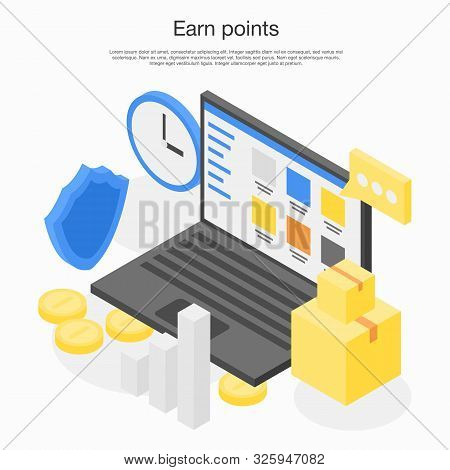 Earn Points Concept Banner. Isometric Illustration Of Earn Points Vector Concept Banner For Web Desi