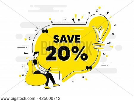 Save 20 Percent Off. Idea Chat Bubble Banner With Person. Sale Discount Offer Price Sign. Special Of