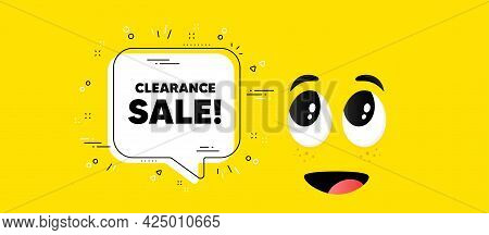 Clearance Sale Text. Cartoon Face Chat Bubble Background. Special Offer Price Sign. Advertising Disc