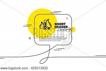 Fever Temperature Icon. Continuous Line Chat Bubble Banner. Thermometer Sign. Sick Illness Symbol. F