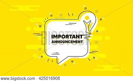 Important Announcement Text. Idea Yellow Chat Bubble Banner. Special Offer Sign. Advertising Discoun