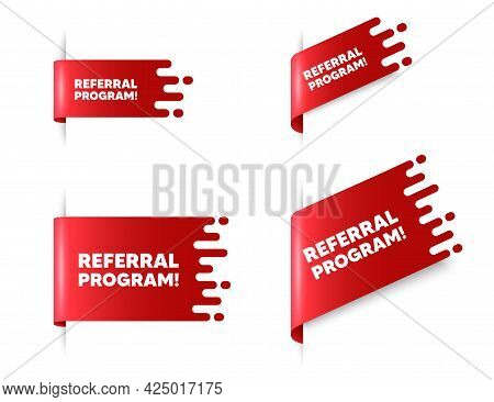 Referral Program Text. Red Ribbon Tag Banners Set. Refer A Friend Sign. Advertising Reference Symbol