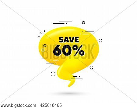 Save 60 Percent Off. Yellow 3d Chat Bubble. Sale Discount Offer Price Sign. Special Offer Symbol. Di