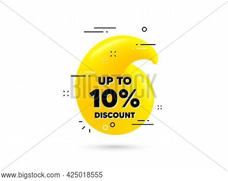Up To 10 Percent Discount. Yellow 3d Quotation Bubble. Sale Offer Price Sign. Special Offer Symbol.