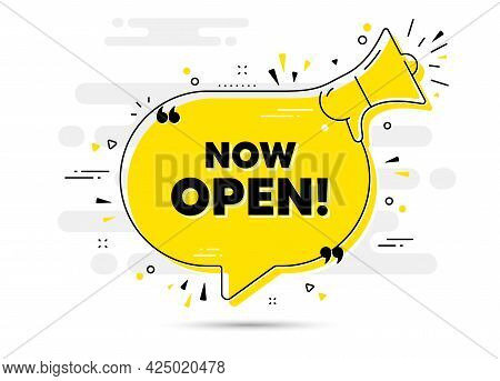 Now Open Text. Alert Megaphone Chat Bubble Banner. Promotion New Business Sign. Welcome Advertising