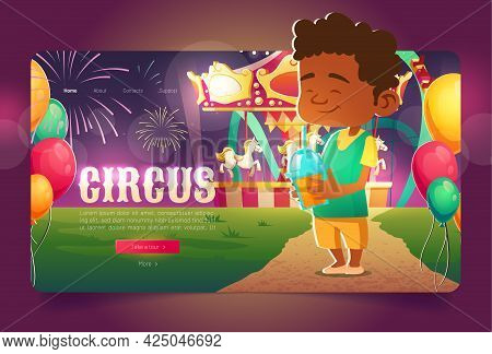 Circus Cartoon Landing Page, Kid With Cocktail In Amusement Park With Merry-go-round Carousel And Ro