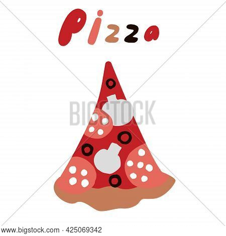 A Triangular Piece Of Pizza With A Signature, A Pizza Drawn In The Style Of A Doodle