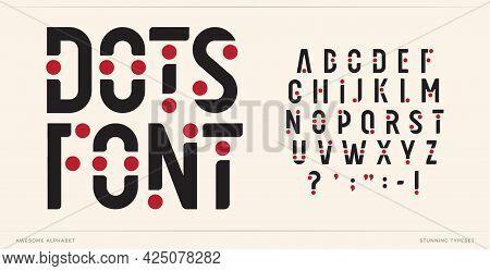 Dots Font Art Alphabet Letters. Creative Logo Letters With Points. Trendy Futuristic Typographic Des