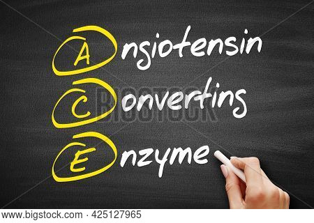 Ace - Angiotensin Converting Enzyme Acronym, Concept On Blackboard