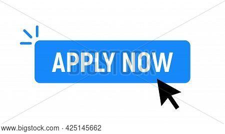 Apply Now Job Submit Button Icon. Vector Apply Now Click Cursor