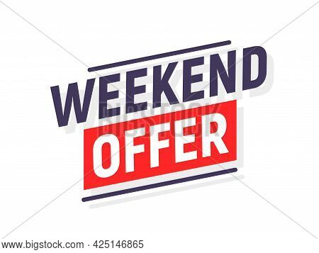 Weekend Offer Sale Background Banner Promo. Special New Promotion Weekend Sale