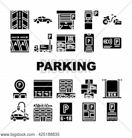 Parking Transport Collection Icons Set Vector. Electronic Parking Ticket And Pass Card, Gps Mark Loc