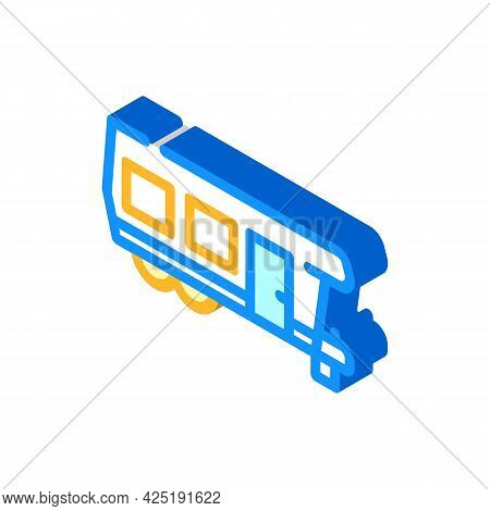 Camping House On Wheel Isometric Icon Vector. Camping House On Wheel Sign. Isolated Symbol Illustrat
