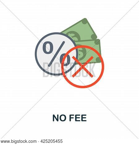 No Fee Icon. Flat Sign Element From Credit Collection. Creative No Fee Icon For Web Design, Template