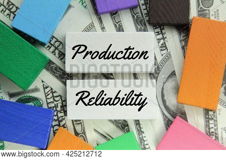 Banknotes, Colored Blocks And The Word Production Reliability