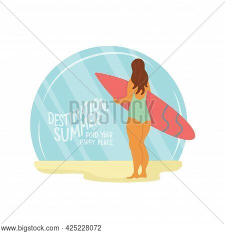 Young Body Positive Woman With Surfboard On Beach. Summer Vacation Seaside Concept. Lettering Text D