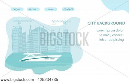 Modern Speed Yacht In Ocean, Sea On City Lanscape Skycrapers Background. Summer Landing Page. Vector