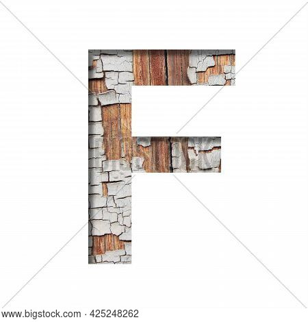 Vintage Backdrop Font.the Letter F Cut Out Of Paper Against The Background Of An Old Wooden Wall Wit