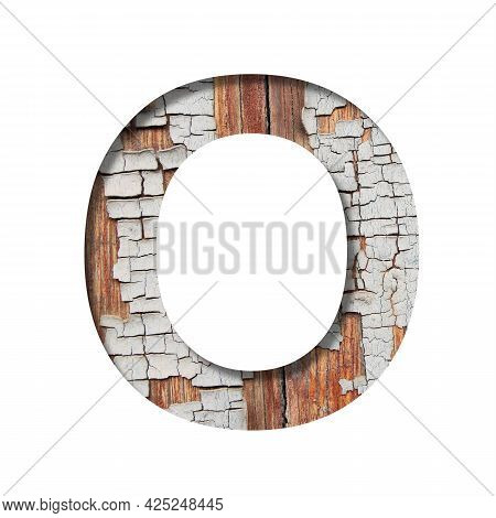 Vintage Backdrop Font.the Letter O Cut Out Of Paper Against The Background Of An Old Wooden Wall Wit